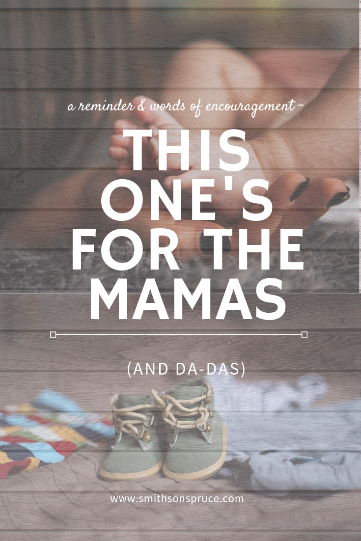 This One's for the Mamas (and Da-das)