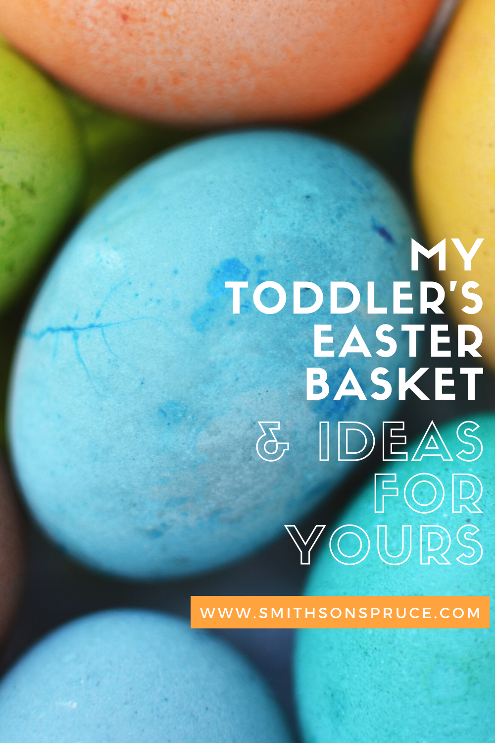 My Toddler's Easter Basket & Ideas For Yours!